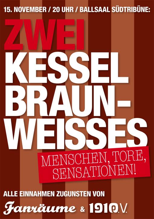 Zwei Kessel Braun-Weisses / Online Tickets | Fanräume